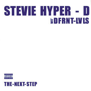 Stevie Hyper-D & Different Levels 歌手頭像