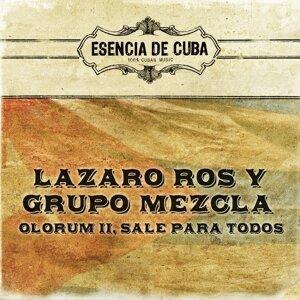 Lazaro Ros, Grupo Mezcla 歌手頭像