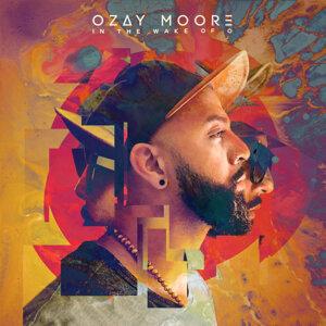 Ozay Moore