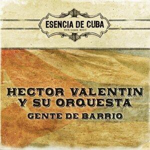 Hector Valentin Y Su Orquesta 歌手頭像