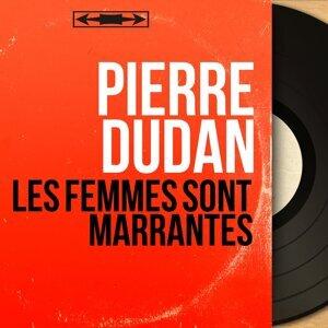Pierre Dudan 歌手頭像
