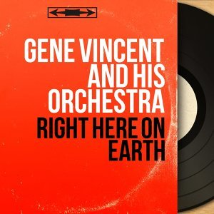 Gene Vincent and His Orchestra 歌手頭像