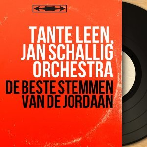 Tante Leen, Jan Schallig Orchestra 歌手頭像