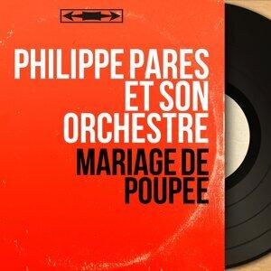 Philippe Parès et son orchestre 歌手頭像