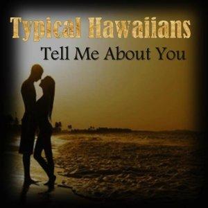 Typical Hawaiians 歌手頭像