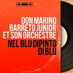 Don Marino Barreto Junior et son orchestre アーティスト写真