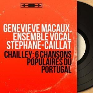 Geneviève Macaux, Ensemble vocal Stéphane-Caillat 歌手頭像
