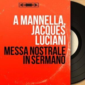 A Mannella, Jacques Luciani 歌手頭像