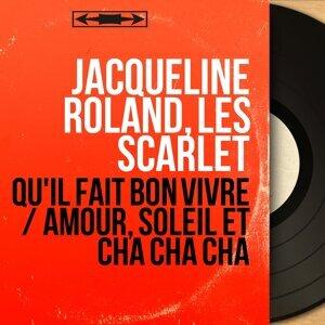 Jacqueline Roland, Les Scarlet 歌手頭像