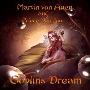 Martin von Auen, Prince Vulcano アーティスト写真