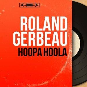 Roland Gerbeau 歌手頭像