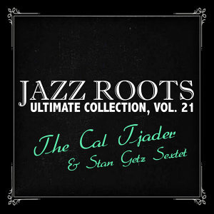 The Cal Tjader & Stan Getz Sextet