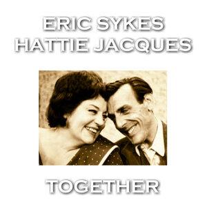 Eric Sykes|Hattie Jacques アーティスト写真