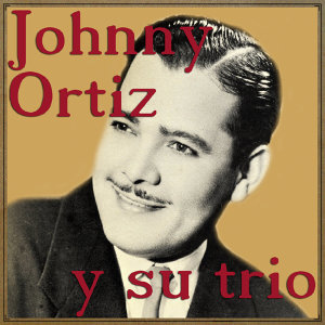Johnny Ortiz Y Su Trío 歌手頭像