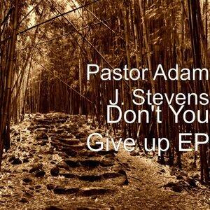 Pastor Adam J. Stevens アーティスト写真