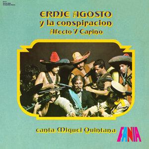 Ernie Agosto y La Conspiracion, Canta: Miguel Quintana 歌手頭像