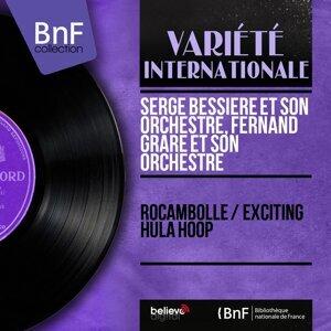 Serge Bessière et son orchestre, Fernand Grare et son orchestre 歌手頭像