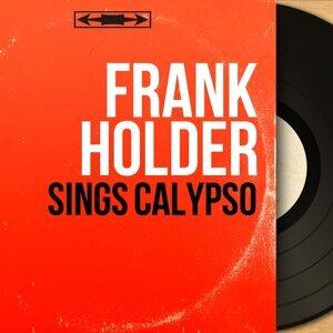 Frank Holder 歌手頭像
