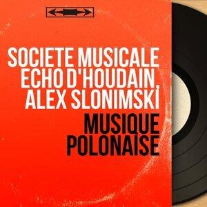 Société musicale Écho d'Houdain, Alex Slonimski 歌手頭像