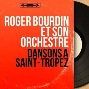 Roger Bourdin et son orchestre 歌手頭像