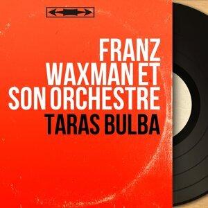 Franz Waxman et son orchestre 歌手頭像