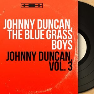 Johnny Duncan, The Blue Grass Boys アーティスト写真