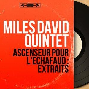 Miles David Quintet アーティスト写真