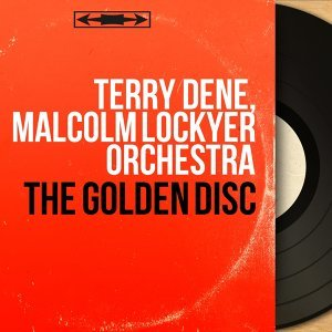 Terry Dene, Malcolm Lockyer Orchestra
