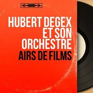 Hubert Degex et son orchestre 歌手頭像