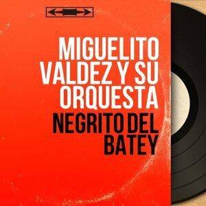 Miguelito Valdez y Su Orquesta 歌手頭像