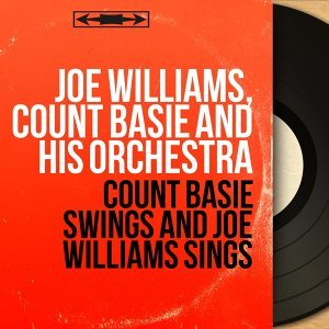 Joe Williams, Count Basie and his Orchestra 歌手頭像