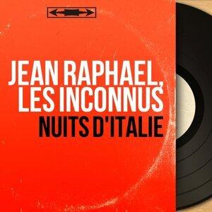 Jean Raphaël, Les Inconnus 歌手頭像