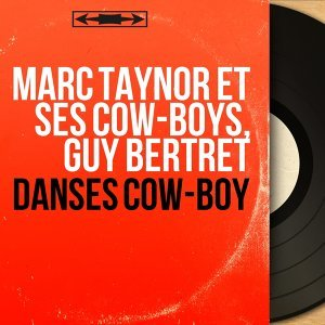 Marc Taynor et ses Cow-Boys, Guy Bertret 歌手頭像