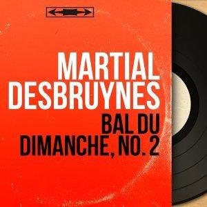 Martial Desbruynes 歌手頭像