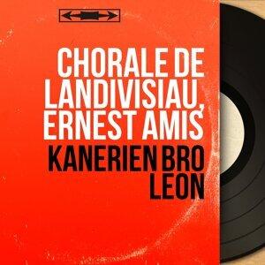 Chorale de Landivisiau, Ernest Amis アーティスト写真