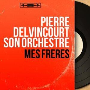 Pierre Delvincourt son orchestre アーティスト写真