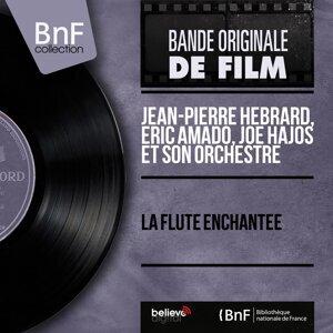Jean-Pierre Hebrard, Eric Amado, Joe Hajos et son orchestre 歌手頭像