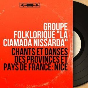 """Groupe folklorique """"La Ciamada Nissarda"""" 歌手頭像"""