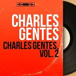 Charles Gentes 歌手頭像