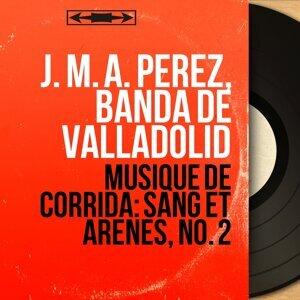 J. M. A. Pérez, Banda de Valladolid 歌手頭像