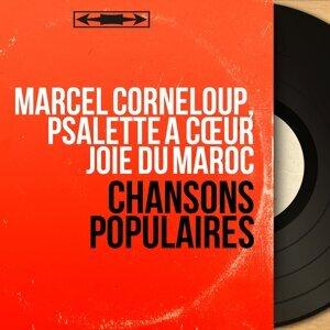Marcel Corneloup, Psalette à cœur joie du Maroc アーティスト写真