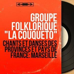 """Groupe folklorique """"La couqueto"""" 歌手頭像"""