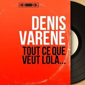 Denis Varène アーティスト写真