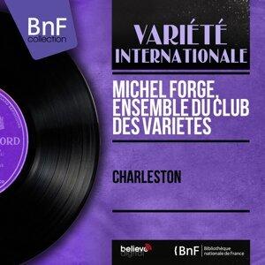 Michel Forge, Ensemble du club des variétés アーティスト写真