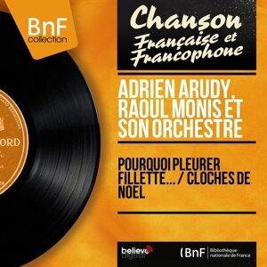 Adrien Arudy, Raoul Monis et son orchestre アーティスト写真