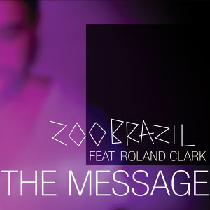 Zoo Brazil featuring Roland Clark 歌手頭像