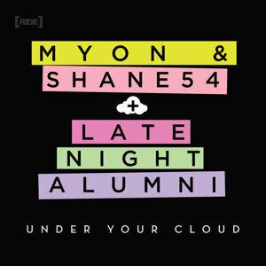 Myon & Shane 54 + Late Night Alumni