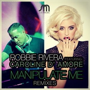 Robbie Rivera featuring Caroline D'Amore 歌手頭像