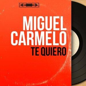 Miguel Carmelo アーティスト写真