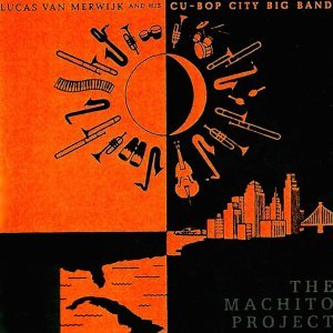Lucas Van Merwijk & His Cubop City Big Band 歌手頭像